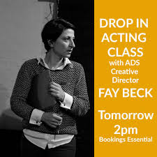 "Actors Door Studio on Twitter: ""WHAT WILL YOU BE DOING TOMORROW? Take a  class with ADS Creative Director Fay Beck! Join her! Saturday 7th September  @2pm. To book: https://t.co/EfnFKTXjSU #meisnertechnique #actingcoach  #actingclass #"