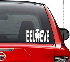 Amazon Com Believe Alien Spaceship Ufo Vinyl Decal Sticker Car Truck Vehicle Bumper Window Wall Decor Helmet Motorcycle And More Size 5 Inch 13 Cm Wide Color Gloss Black