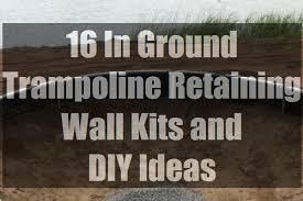 16 in ground trampoline retaining wall