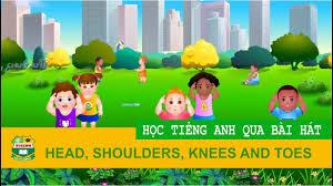 Học tiếng anh cho bé qua bài hát: Bộ phận cơ thể (Head, shoulders, knees  and toes) - YouTube