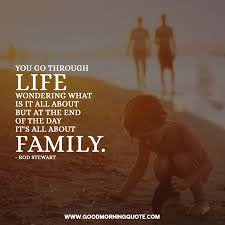 family first quotes that are sweet good morning quote