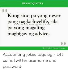 hugot quotes kung sino pa yong never pang nagka lovelife sila pa