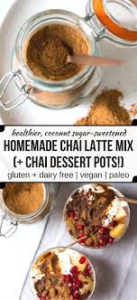 diy chai latte mix chai dessert pots