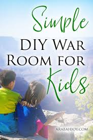Simple Diy War Room For Kids Arabah Prayers For Children War Room Kids