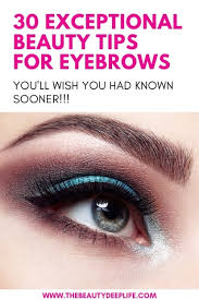30 exceptional beauty tips for eyebrows