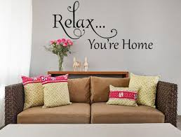 Relax You Re Home Welcome Wall Art Inspirational Wall Signs Wall Sticker Design Vinyl Wall Decals Family Vinyl Wall Decals