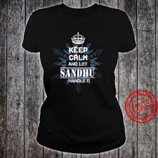 Keep Calm And Let Sandhu Handle It Shirt