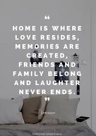 beautiful quotes about home new home quotes family quotes