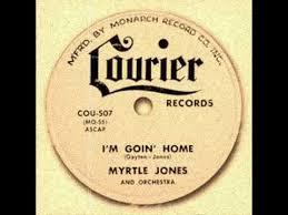 MYRTLE JONES - I'M GOIN' HOME - YouTube