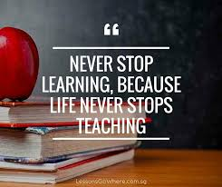 quotes about never stop learning quotes