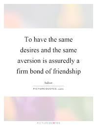 bonds of friendship quotes sayings bonds of friendship picture