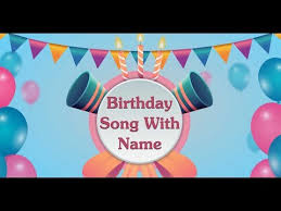 birthday song with name you