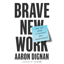 Brave New Work by Aaron Dignan | Penguin Random House Audio