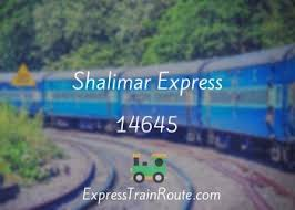 Shalimar Express - 14645 Route, Schedule, Status & TimeTable