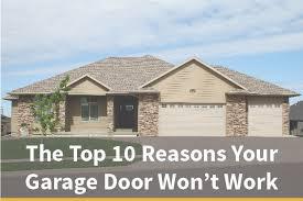 top 10 reasons your garage door won t