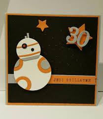 Carte Anniversaire Star Wars Bb8 Tarjetas De Cumpleanos Tarjetas