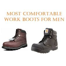 top 15 most comfortable work boots for