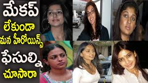tollywood actresses without makeup