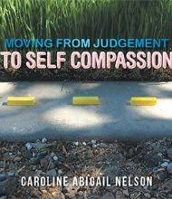 Moving from Judgement to Self Compassion - BlueInk Review