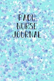 com pacu nurse journal funny nursing theme notebook