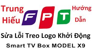 🔴Hướng Dẫn Sửa Lỗi Treo Logo BoxTV FPT X9