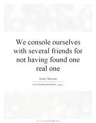 having real friends quotes sayings having real friends picture