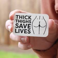 Vinyl Decal Sticker Thick Thighs Save Lives