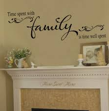 Time Spent With Family Is Time Well Spent Wall Decal Vinyl Lettering 39 Colors