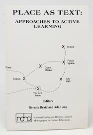 Place As Text: Approaches to Active Learning | Bernice Braid, Ada Long