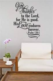 Give Thanks To The Lord Bible Verse Vinyl Decal Wall Sticker Words Lettering Art Amazon Com