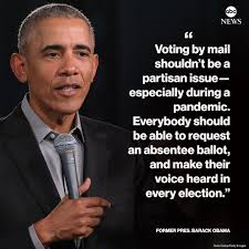 """ABC News - NEW: Former Pres. Barack Obama: """"Voting by mail... 