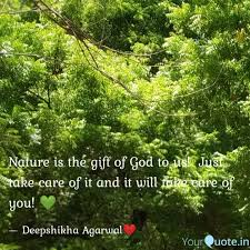 nature is the gift of god quotes writings by deepshikha