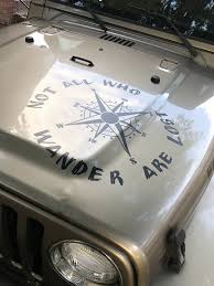 All That Wander Are Not Lost Compass Jeep Hood Jeep Decal Stickers Aftermarket Replacement Non Factory Custom Sticker Shop