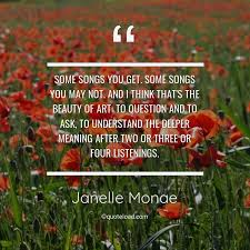 some songs you get some songs you janelle monae about beauty