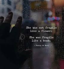 she was not fragile like a flower quotes nd notes facebook