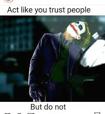 laugh many but don t trust motivational joker quotes