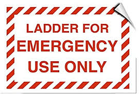 Amazon Com Ladder For Emergency Use Only Hazard Warning Stickers Lable Decal Safety Signs And Stickers Vinyl For House Van Property Car Window 7 Inches X 10 Inches