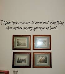 How Lucky We Are Goodbye Hard Beautiful Wall Decals