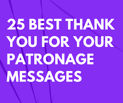 best thank you for your patronage messages and quotes