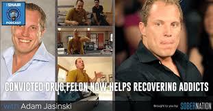 SHAIR 115: Adam Jasinski a Convicted Drug Felon now Helps Recovering Addicts