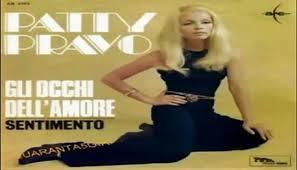 GLI OCCHI DELL'AMORE/SENTIMENTO Patty Pravo 1968 (Facciate2 ...