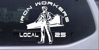 Iron Workers Local 25 Car Or Truck Window Decal Sticker Rad Dezigns