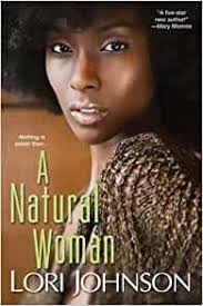 Amazon.com: A Natural Woman (9780758222398): Johnson, Lori: Books