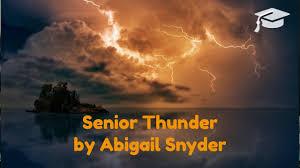 Senior Thunder Music Video | Abigail Snyder Music - YouTube