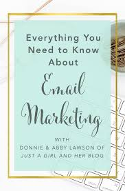 Everything you Need to Know about Email Marketing with Donnie and Abby  Lawson of Just A Girl and her Blog - Brilliant Business Moms