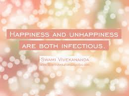 swami vivekananda quote about infectious happiness and unhappiness