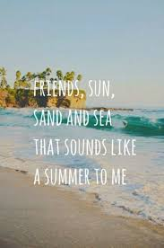 best friend quotes to get your squad pumped up for summer