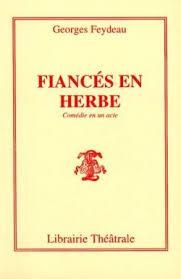 Fiancés en herbe, Feydeau Georges | Librairie Théâtrale