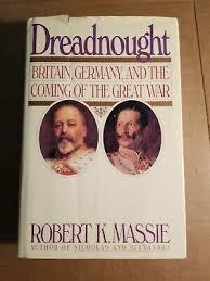 DREADNOUGHT by Robert K. Massie/1st Ed./HCDJ/History/Europe   eBay
