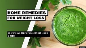 15 best home remes for weight loss